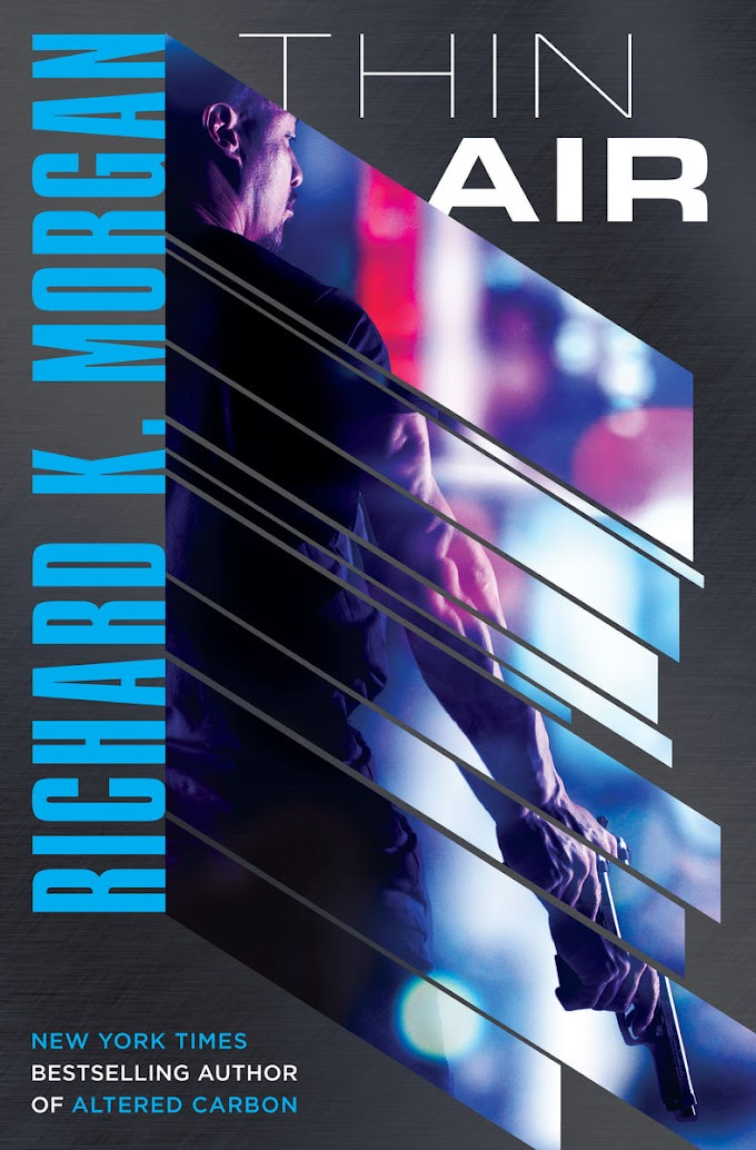 [PDF] Free Download and Read Online Thin Air By Richard K. Morgan