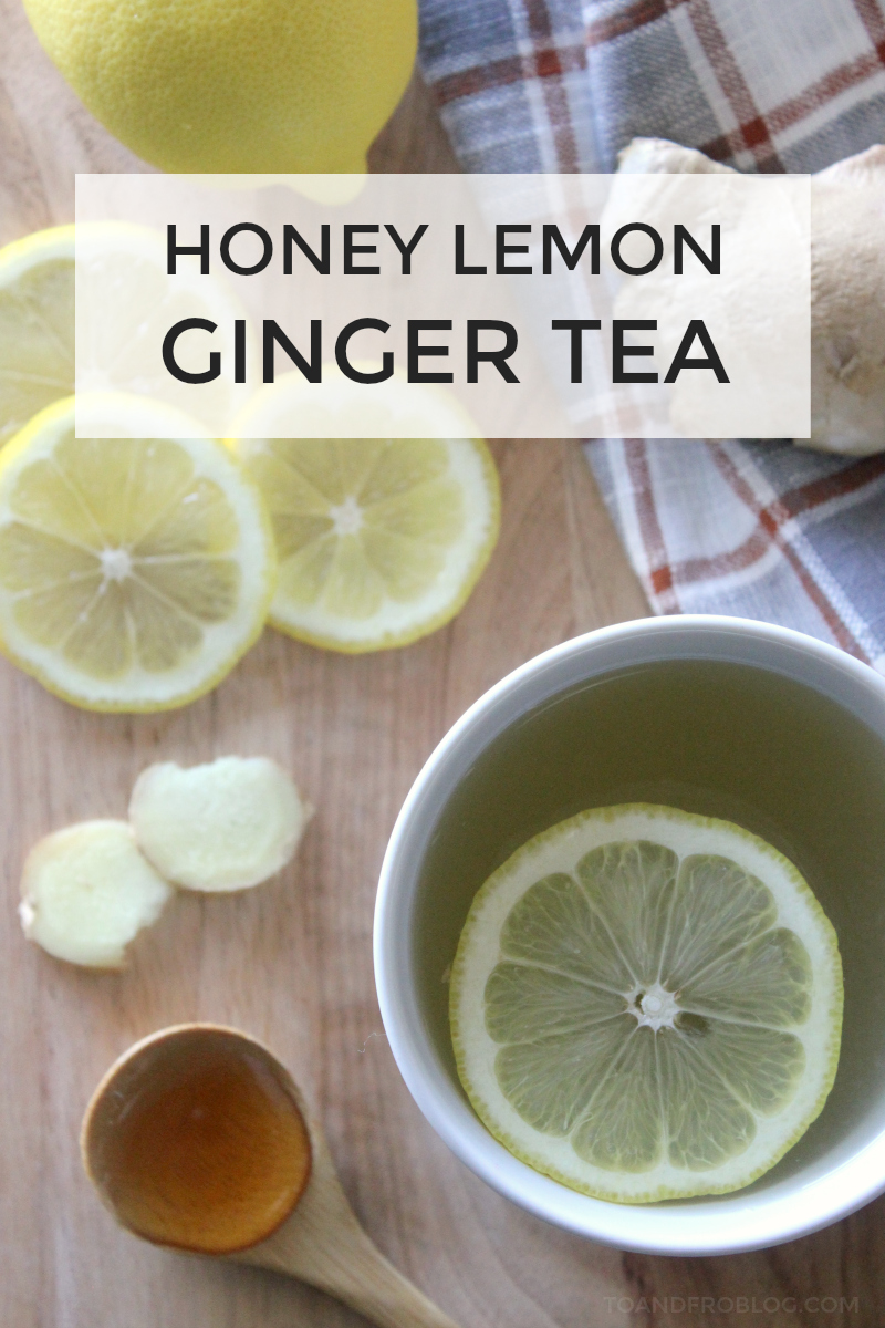 The Perfect Cold Remedy - Honey Lemon Ginger Tea Recipe