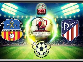 مشاهدة مباراة اتليتكو مدريد وسانت اندرا بث مباشر بتاريخ 05-12-2018 كأس ملك إسبانيا