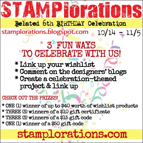 We are celebrating STAMPlorations 6th Birthday
