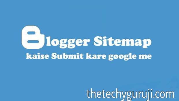 BlogSpot Blog का Sitemap Google Search Console में कैसे Add करें