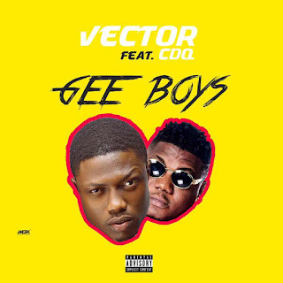 Mp4 Download VIDEO: Vector – Gee Boys Ft. CDQ