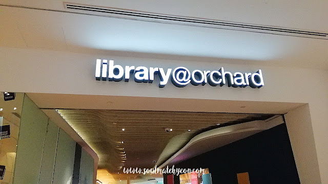 Hyeon's Travel Journal; Library@Orchard, Orchard Gateway