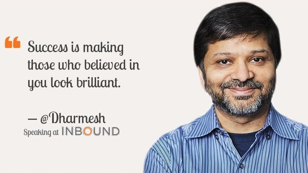 Dharmesh Shah Quotes