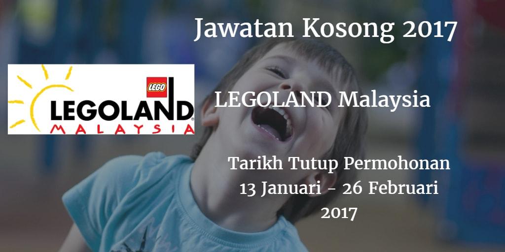Jawatan Kosong LEGOLAND Malaysia 13 Januari - 26 Februari 2017