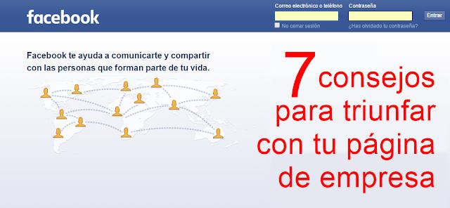7 consejos para triunfar en Facebook