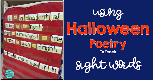 Use halloween poetry to teach and review sight words.