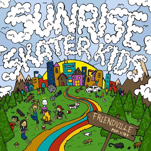 Sunrise Skater Kids - Friendville Cover