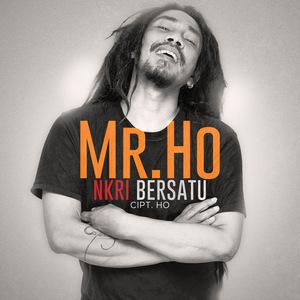 Mr. Ho - NKRI Bersatu