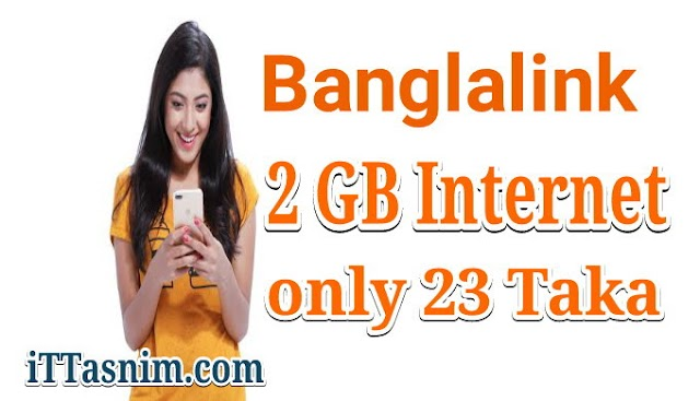 Bl 2 GB 23 Taka | Banglalink internet offer 2019