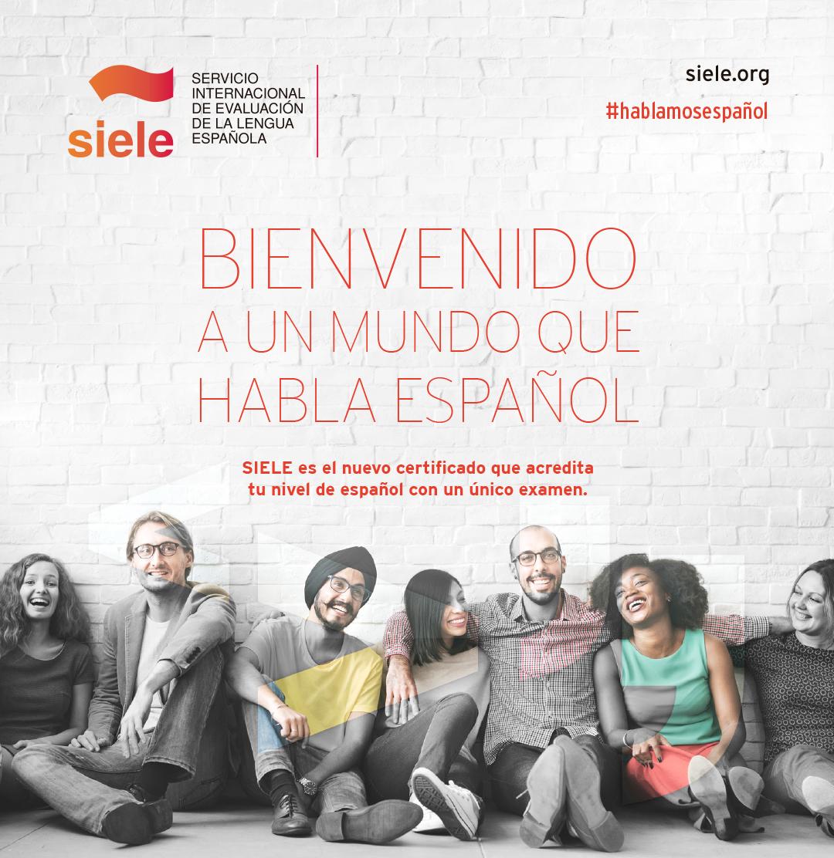 Examen de acreditación en idioma español - SIELE. Próximo examen