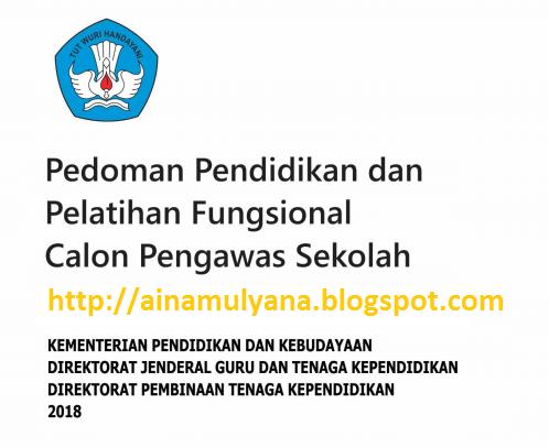 bidang pengawasan yang dimiliki Calon Pengawas Sekolah PEDOMAN DIKLAT CALON PENGAWAS SEKOLAH EDISI TAHUN 2018