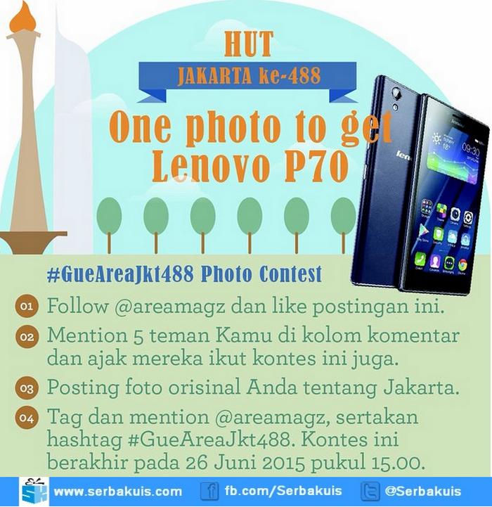 Kontes Foto Gue Area JKT 488 Berhadiah Lenovo P70
