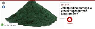 http://pl.blastingnews.com/styl-zycia/2015/08/jak-spirulina-pomaga-w-zrzuceniu-zbednych-kilogramow-00537513.html