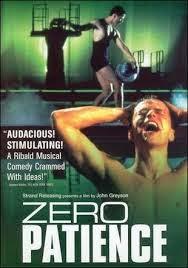 Zero Patience, 1993