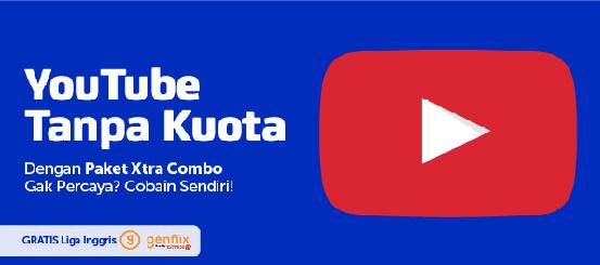 Paket Youtube Tanpa Kawatir Kuota ? Pake XL Xtra Combo