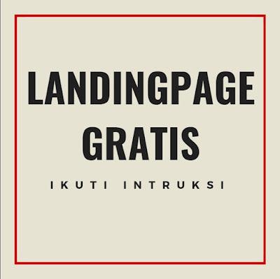 Ikuti Intruksi Berikut utk Dapatkan Landingpage GRATIS