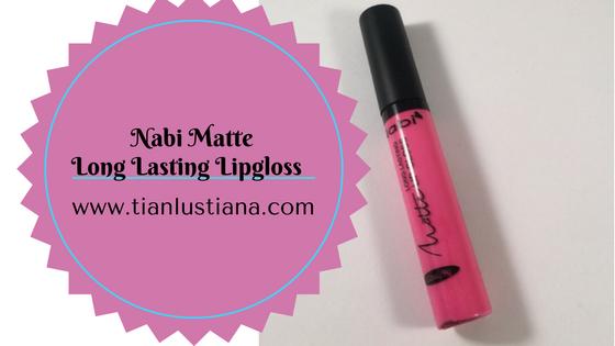 Review Nabi Matte Long Lasting Lipgloss