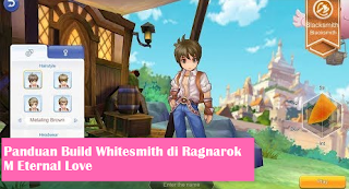 Panduan Cara Build Job Whitesmith Di Game Ragnarok M Eternal Love