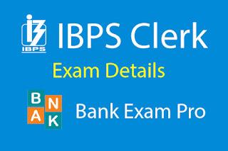 IBPS Clerk Exam Pattern and Syllabus