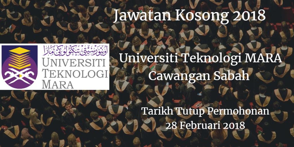 Jawatan Kosong UiTM Cawangan Sabah 28 Februari 2018