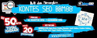 Menjelang Pengumuman Kontes Seo BBM88.Com agen casino online terlengkap 2016