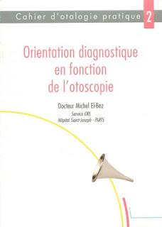 Orientation diagnostique en fonction de l'otoscopie Orientation%2Bdiagnostique%2Ben%2Bfonction%2Bde%2Bl%2527otoscopie_001