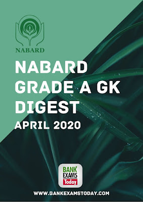 NABARD Grade A GK Digest: April 2020