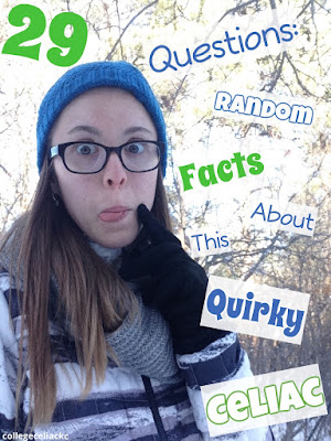 29 Questions: Random Facts About This Quirky Celiac