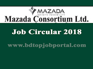 MAZAD Consortium Ltd. Job Circular 2018