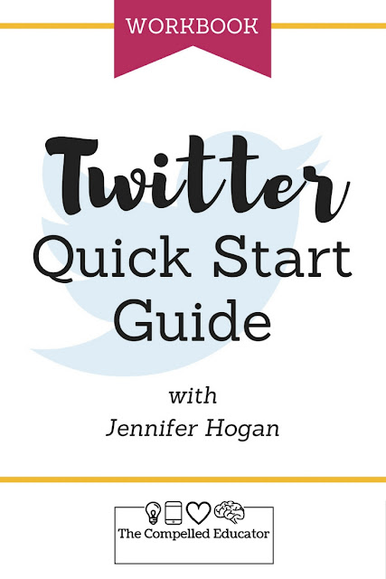 Twitter Quick Start Guide |  TheCompelledEducator.com