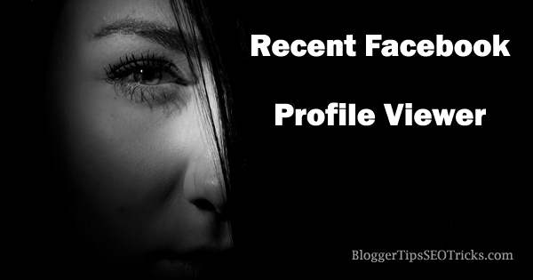 Facebook Profile Viewer : Latest/Recent Visitors on Your