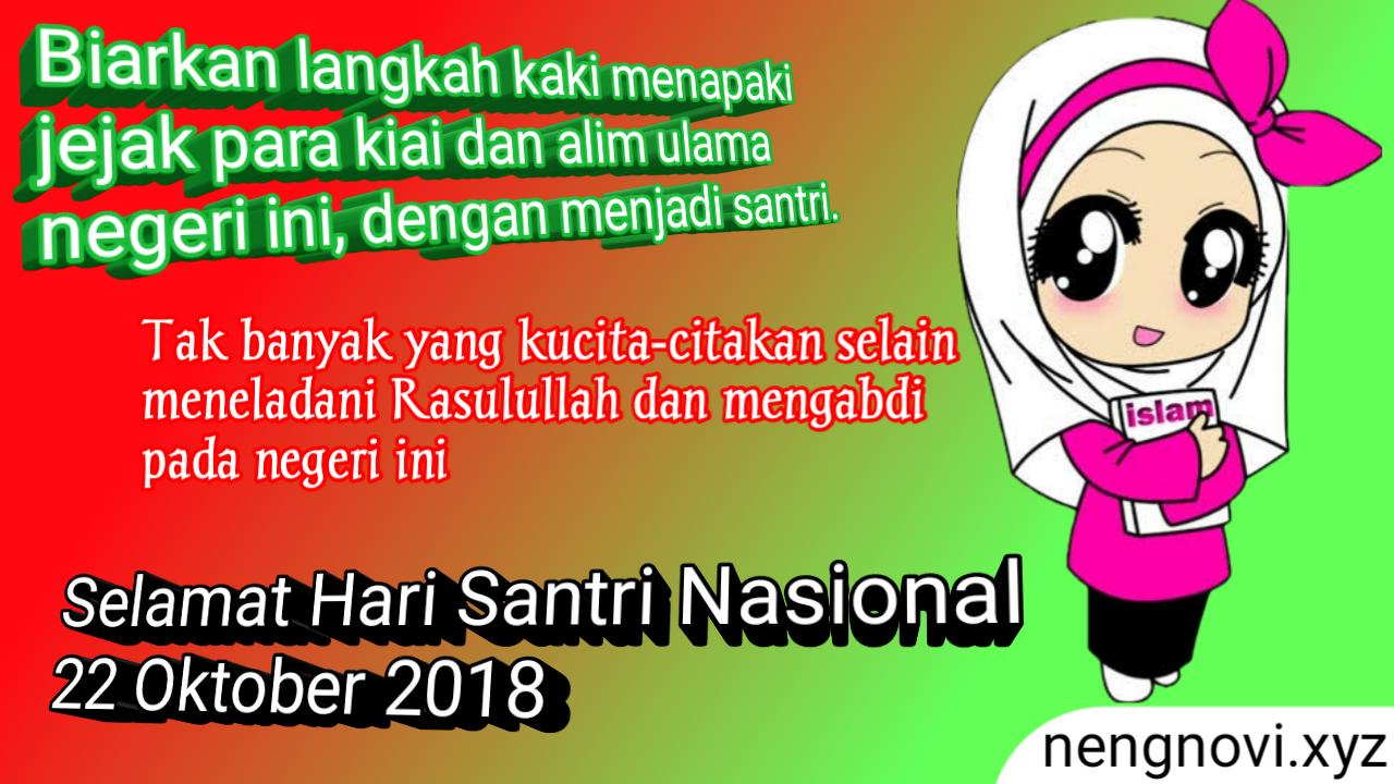 Kata Kata Ucapan Hari Santri Nasional 2018