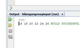 hasil dari program java menampilkan deret bilangan genap dengan ketentuan batas awal dan akhit sudah ditentukan oleh user