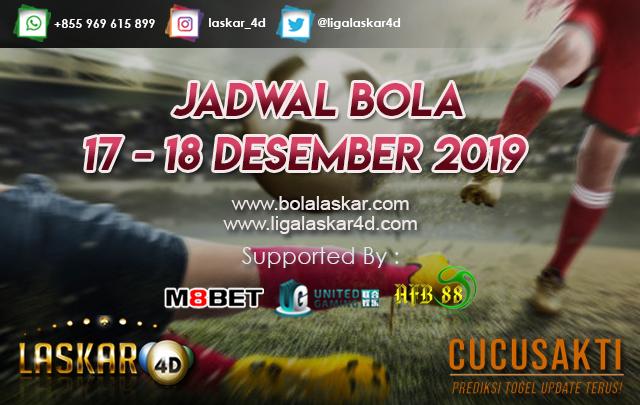 JADWAL BOLA JITU TANGGAL 17 – 18 DESEMBER 2019