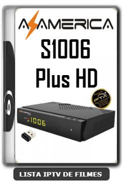 Azamerica S1006 Plus HD Nova Atualização Estabilidade de Conexão Com os Serviços IKS e SKS V1.09.21896 - 23-06-2020