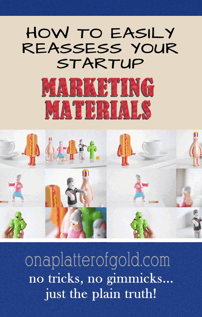 How To Easily Reassess Your Startup Marketing Strategies And Materials To Increase Sales