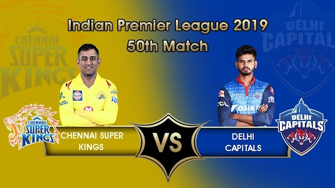 IPL 2019: CSK will host Delhi in the table topper clash at 8 PM, See Preview and Playing XI