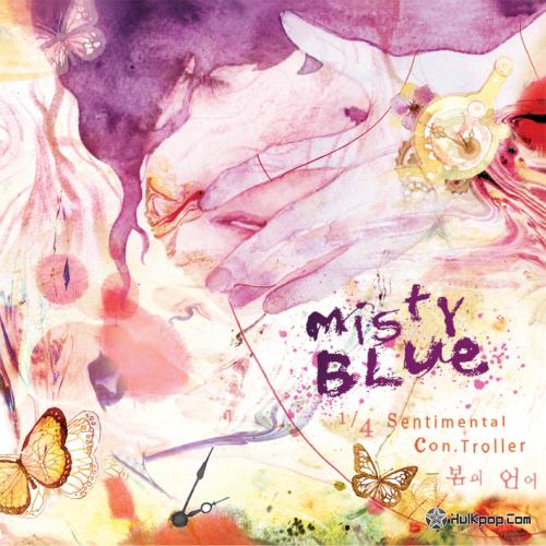 [EP] 미스티 블루 (Misty Blue) – 1/4 Sentimental Con.Troller (FLAC)