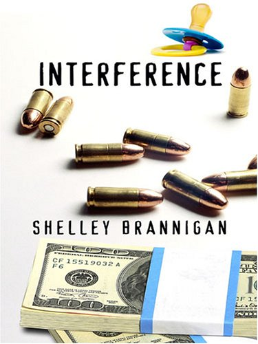 Interference by Shelley Brannigan