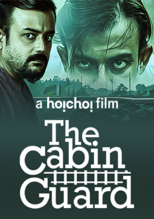 The Cabin Guard 2019 Full Hindi Movie Download HDRip 720p