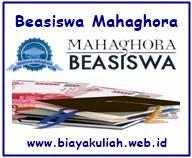 Beasiswa Mahaghora 2018/2019 untuk Calon Mahasiswa D3 dan S1