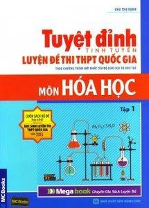 Tuyệt Đỉnh Luyện Đề Thi THPT Quốc Gia Môn Hoá Học: Tập 1 - Chu Thị Hạnh