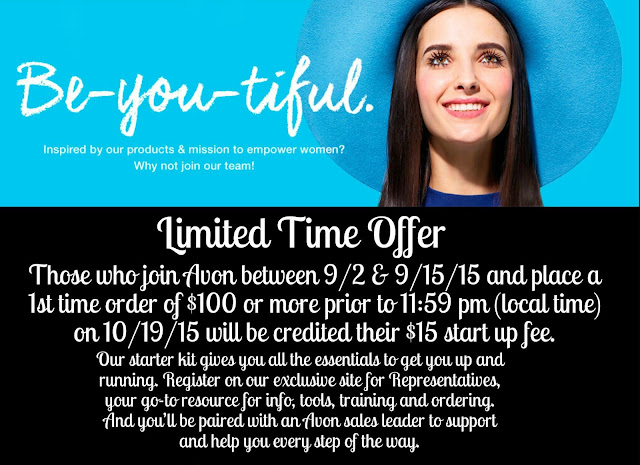 Limited Time Offer! Sign up to become an AVON Representative & get your $15 start up fee back!