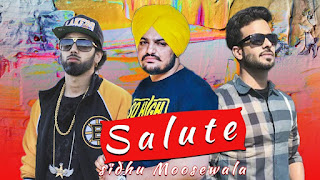 Salute – Sidhu Moose Wala – Mankirat Aulakh Video HD Download