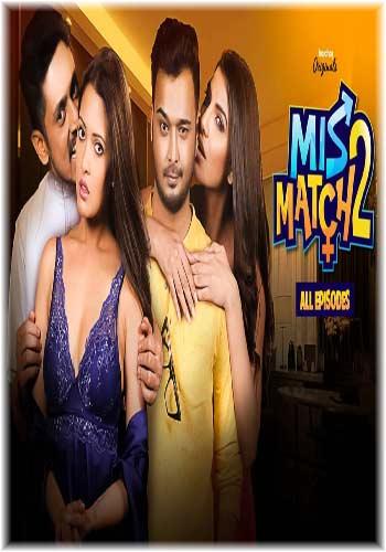 Mismatch 2 2019 Hindi  Complete WEB Series 720p