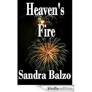 KND Kindle Free Book Alert, Thursday, July 28: ELEVEN (11) BRAND NEW FREEBIES IN THE PAST 24 HOURS! Search OVER 900 FREE TITLES by Category! plus ... Experience the ultimate fireworks, with Sandra Balzo's <i><b>HEAVEN'S FIRE</b></i> (Today's Sponsor, 4.8 Stars, $2.99)