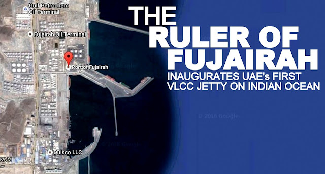 PR | The Ruler of Fujairah Inaugurates UAE's First VLCC Jetty on Indian Ocean