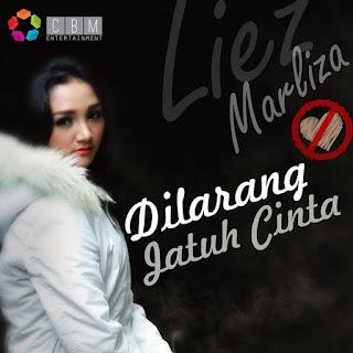 Liez Marliza - Dilarang Jatuh Cinta