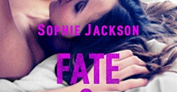 Anteprima: Fate & Forever di Sophie Jackson